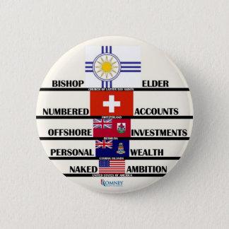 """Die Prioritäten des Anti-Romney"""" Mitts Runder Button 5,1 Cm"""