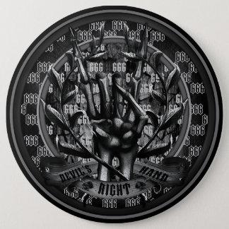 Die rechte Hand des Teufels Runder Button 15,3 Cm