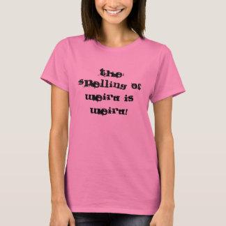 Die Rechtschreibung von sonderbarem ist sonderbar! T-Shirt