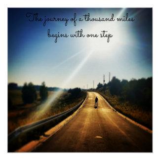 Die Reise von tausend Meilen fängt mit 1 Schritt Poster