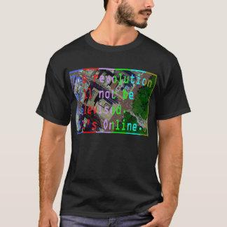 Die Revolution wird nicht im Fernsehen übertragen T-Shirt
