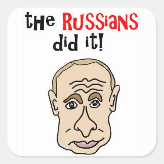 Die Russen taten es Putin-Cartoon Quadratischer Aufkleber