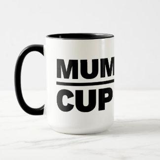 Die Schale der Mamas - nicht tun Touch-Tasse Tasse