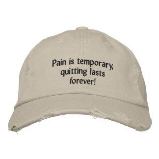 Die Schmerz sind vorübergehend und für immer Bestickte Caps