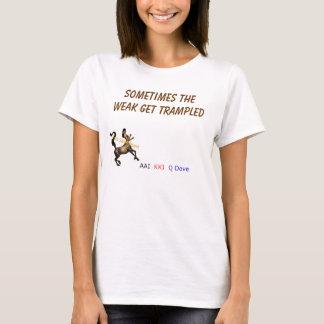 die schwachen 2 T-Shirt