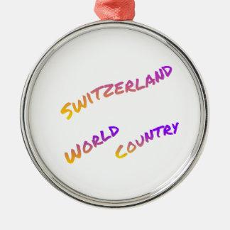 Die Schweiz-Weltland, bunte Textkunst Rundes Silberfarbenes Ornament