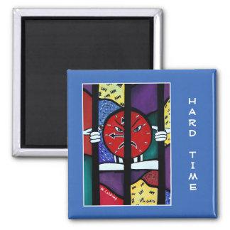 Die schwere Zeit auf Blau - Zeit-Stücke Quadratischer Magnet