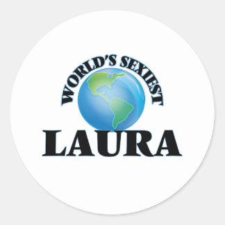 Die sexyste Laura der Welt Runder Aufkleber
