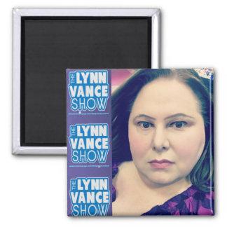 Die Show Lynns Vance ja ist es mit der Quadratischer Magnet