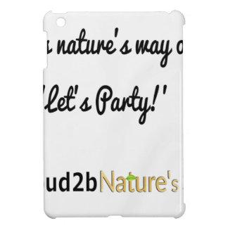Die Soldat-Slogan 1 der Natur iPad Mini Hülle