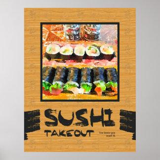 Die Takeout Sushi wissen Sie, dass Sie es Poster