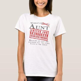 Die Tante der politisch korrekte Welt - Offensive T-Shirt