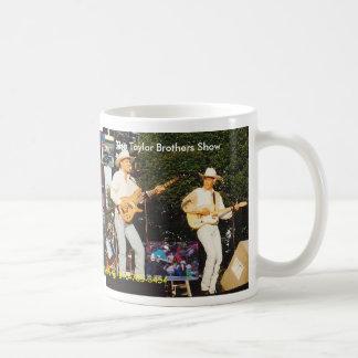 Die Taylor-Bruder-Show Kaffeetasse