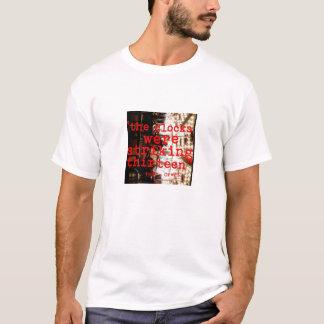 """""""Die Uhren schlugen dreizehn """" T-Shirt"""