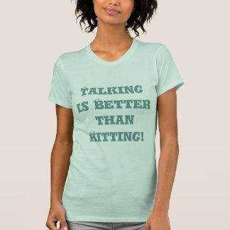 Die Unterhaltung ist besser als schlagend - T-Shirt