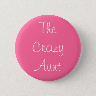 """""""Die verrückte Tante"""" Button"""