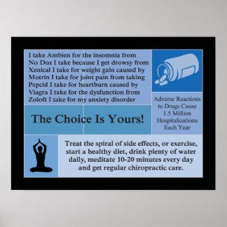 Die Wahl ist Ihre Chiropraktik-Plakat Poster