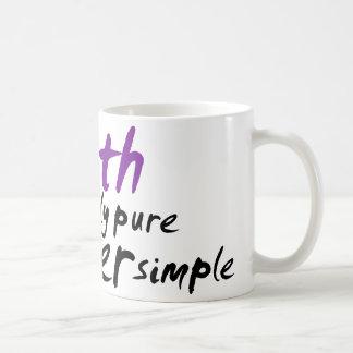 Die Wahrheit ist selten rein und nie einfach Kaffeetasse