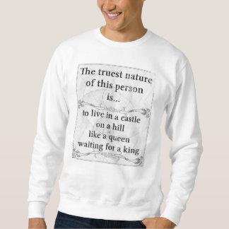 Die wahrste Natur: Schlosskönigin-Königwartezeit Sweatshirt