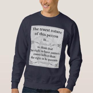 Die wahrste rechte Natur… haben, Elternfamilie zu Sweatshirt