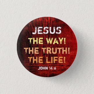 Die Weise die Wahrheit das Leben Runder Button 2,5 Cm