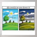 Die Welt ist, da Sie sie träumen - motivierend Pla Plakat