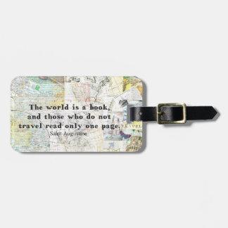 Die Welt ist ein Buch REISE-ZITAT Gepäckanhänger