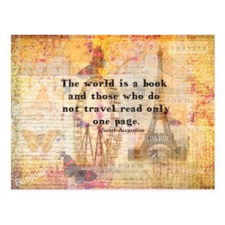 Die Welt ist ein Buch und die, die nicht reisen Postkarten