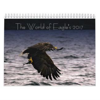 Die Welt von Eagles 2017 Kalender