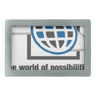 Die Welt von Möglichkeiten ist an Ihren Rechteckige Gürtelschnalle
