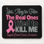 Die wirklichen versuchten, mich zu töten - Brustkr Mauspad