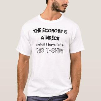 DIE WIRTSCHAFT IST EIN WRACK T-Shirt