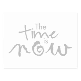Die Zeit ist jetzt… motivierend Postkarte