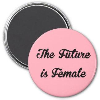 Die Zukunft ist weiblicher runder Magnet Runder Magnet 7,6 Cm