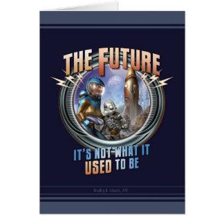 Die Zukunft - nicht, was es verwendete, um zu sein Karte