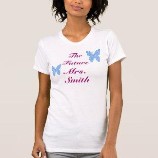 Die zukünftige Frau Customizable T-Shirt