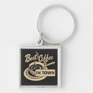 Dienen des ❝Best Kaffees in Town❞ Schlüsselanhänger