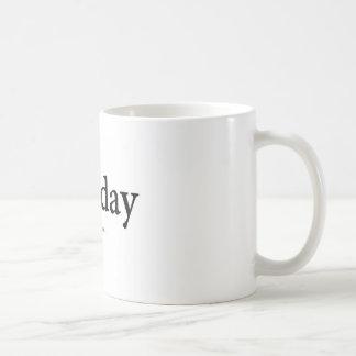 Dienstag Kaffeetasse