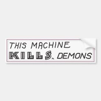 """""""Diese Maschine tötet Dämon"""" Autoaufkleber"""