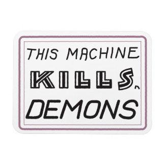 Diese Maschine tötet Dämonmagneten Magnet