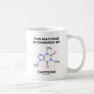 Diese Maschine wird angetrieben durch Koffein Kaffeetasse