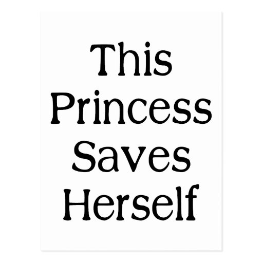 Diese Prinzessin Saves Postkarte