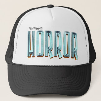 Diese Woche im Horror-Hut Truckerkappe