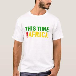 Diese Zeit für Afrika-Shirt T-Shirt