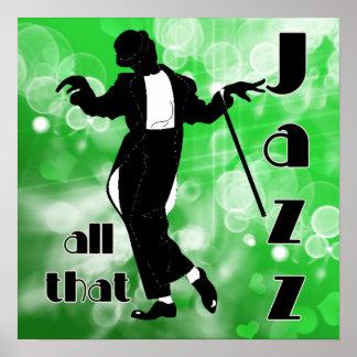 Dieser ganzer Jazz im Grün Poster