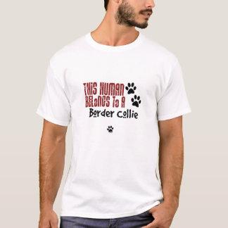 Dieser Mensch gehört einer Border-Collie T-Shirt