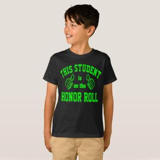 Dieser Student ist auf der Ehrenliste T-Shirt