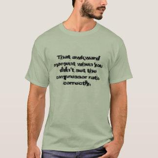 Dieser ungeschickte Moment als… T-Shirt