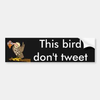 Dieser Vogel tweeten nicht Bussard-Cartoon Autoaufkleber