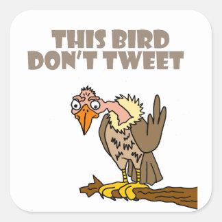 Dieser Vogel tweeten nicht Bussard-Cartoon Quadratischer Aufkleber